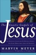 The Gnostic Gospels of Jesus