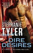 Dire Desires: A Novel of the Eternal Wolf Clan