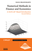 Numerical Methods in Finance and Economics: A MATLAB-Based Introduction