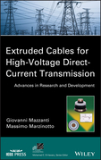 Extruded Cables for High-Voltage Direct-Current Transmission: Advances in Research and Development