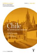 Chile. La construcción nacional. 1830/1880