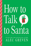 How to Talk to Santa