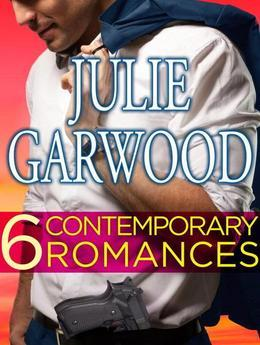 Julie Garwood - Six Contemporary Garwood Romances Bundle: Fire and Ice, Killjoy, Murder List, Shadow Dance, Sizzle, Slow Burn