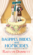 Bagpipes, Brides and Homicides