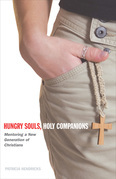 Hungry Souls, Holy Companions: Mentoring a New Generation of Christians