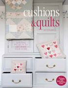Cushions & Quilts: 20 Projects to Stitch, Quilt & Sew