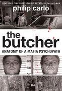 Philip Carlo - The Butcher