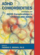 ADHD Comorbidities: Handbook for ADHD Complications in Children and Adults