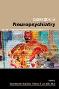 Casebook of Neuropsychiatry