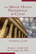 The Mental Health Professional in Court: A Survival Guide