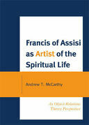 Francis of Assisi as Artist of the Spiritual Life: An Object Relations Theory Perspective