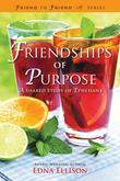 Friendships of Purpose: A Shared Study of Ephesians