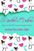 Doctor's Orders (The PMS Private Investigator Series #2)