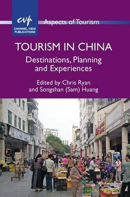 Tourism in China: Destinations, Planning and Experiences