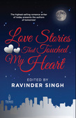 Love Stories That Touched My Heart