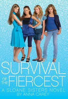 Survival of the Fiercest: A Sloane Sisters Novel