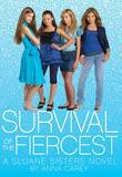 Survival of the Fiercest: A Sloane Sisters Novel