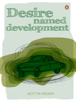 Desire Named Development