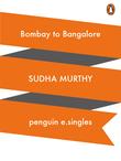 Bombay to Bangalore