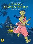 A Chola Adventure