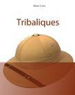 Tribaliques