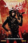 Jennifer Blood volume 1: Il lavoro di una donna non finisce mai