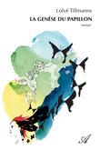 La genèse du papillon