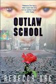 Outlaw School