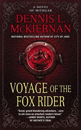 Voyage of the Fox Rider: A Novel of Mithgar