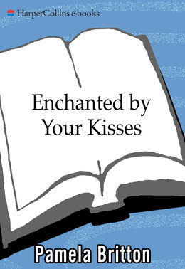 Enchanted By Your Kisses