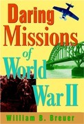Daring Missions of World War II