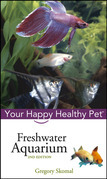 Freshwater Aquarium: Your Happy Healthy Pet