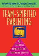 Team-Spirited Parenting: 8 Essential Principles for Parenting Success