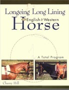 Longeing and Long Lining, The English and Western Horse: A Total Program