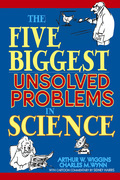 The Five Biggest Unsolved Problems in Science
