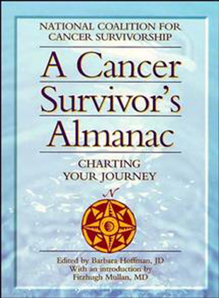 A Cancer Survivor's Almanac: Charting Your Journey