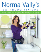 Norma Vally's Bathroom Fix-Ups: More than 50 Projects for Every Skill Level
