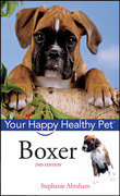 Boxer: Your Happy Healthy Pet