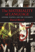 The Materiality of Language: Gender, Politics, and the University