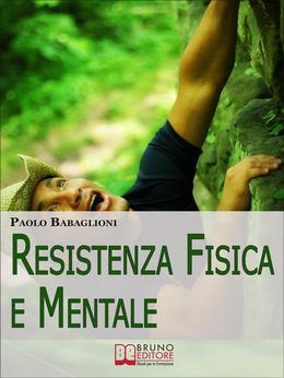 Resistenza Fisica e Mentale