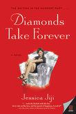 Diamonds Take Forever