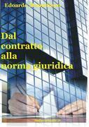 Dal contratto alla norma giuridica