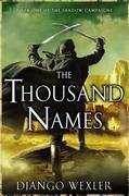The Thousand Names: Book One of the Shadow Campaigns