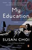 My Education: A Novel
