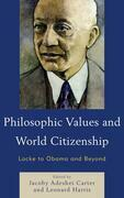 Philosophic Values and World Citizenship: Locke to Obama and Beyond