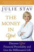 The Money in You!: Discover Your Financial Personality and Live the Millionaire's Life