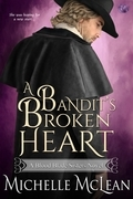 A Bandit's Broken Heart (A Blood Blade Sisters Novel)