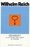 Genitality in the Theory and Therapy of Neurosis