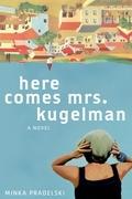 Here Comes Mrs. Kugelman