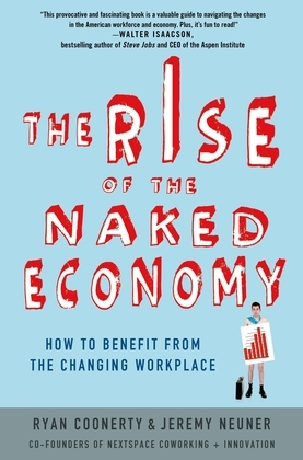 The Rise of the Naked Economy